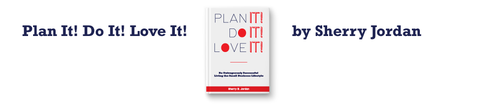 Plan It! Do It! Love It!